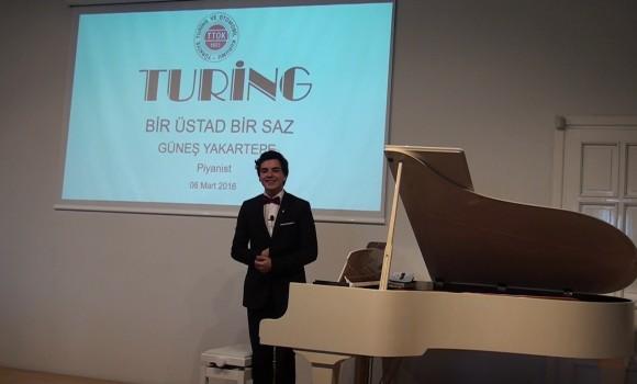 Turing Bir Saz Bir üstad Piyano Güneş Yakartepe 10