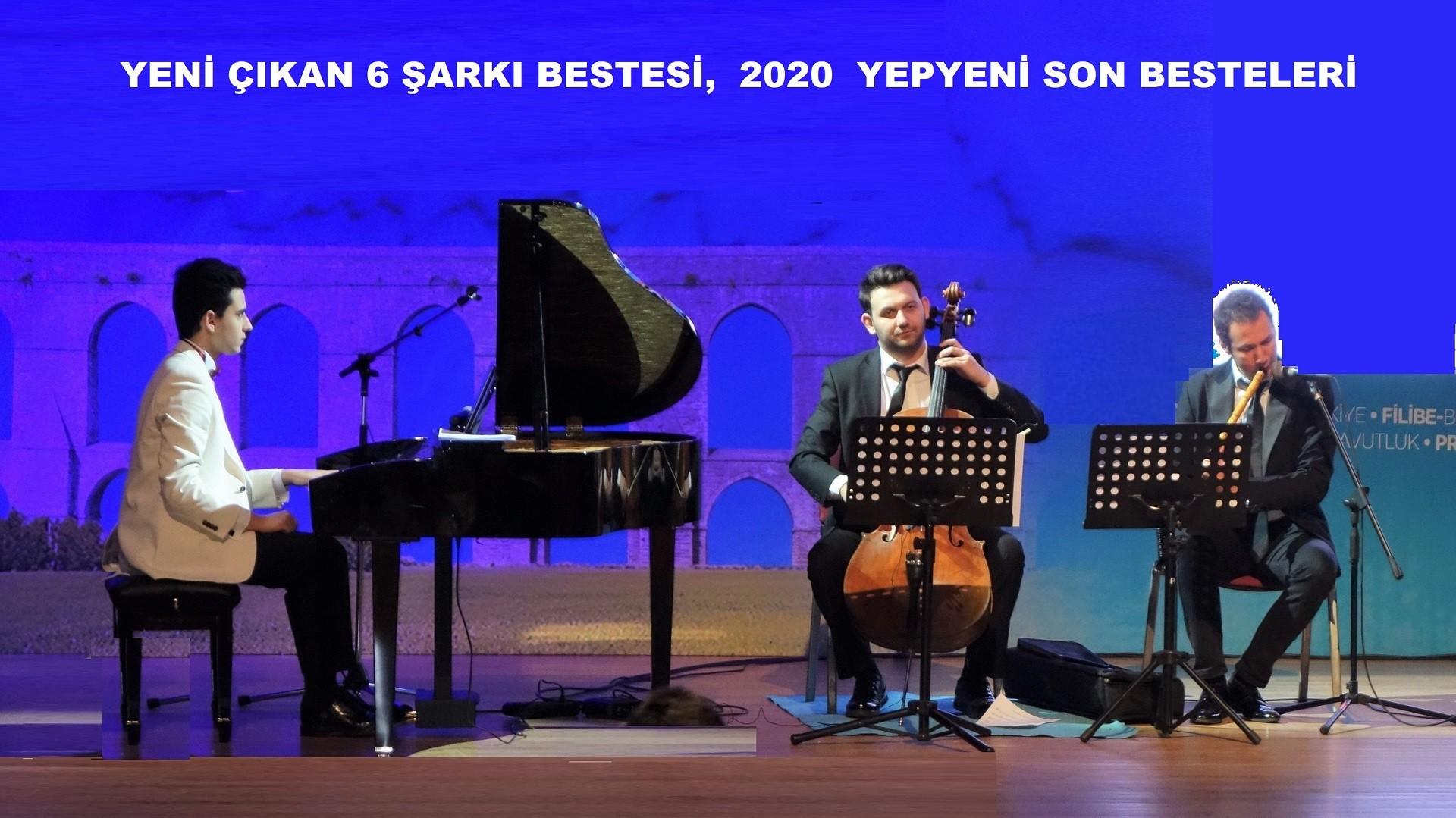 2020 YENİ ÇIKAN 6 ŞARKI BESTESİ YEPYENİ SON BESTELERİ Genç Besteci Güneş Yakartepe Yeni Son Beste Piyano Konseri. 2019 PİYANO ESERİ BESTELERİ GENÇ BESTEKARLAR SON BESTE