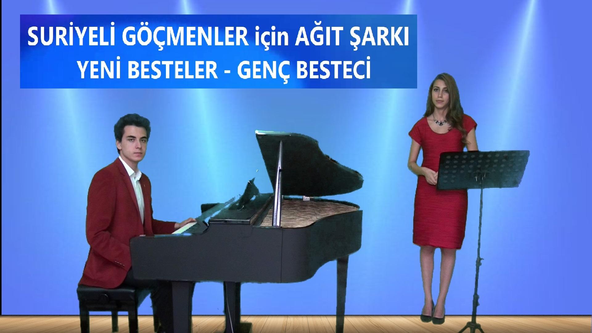 2020 Suriyeli Mülteciler İçin Ağıt şarkı Türkü Söz Beste Güneş Yakartepe Genç Besteci Bestekar Yeni Besteleri Son Beste En Yeni Çıkan 2020 New Young Composer Şarkısı Güzel Müzik